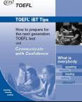 ETS TOEFL iBT Tips - How to prepare for the TOEFL test and Communicate with Confidence