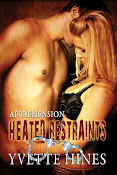 Heated Restraints