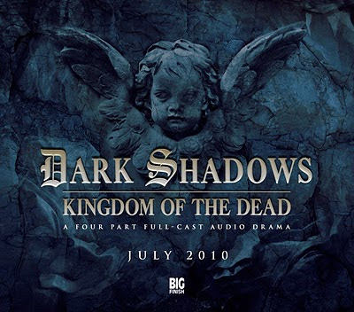 Dark Shadows - Series 2 - Kingdom of the Dead - Big Finish - Stuart Manning and Eric Wallace