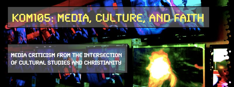 KOM105: Media, Culture, and Faith