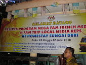 "PROGRAM ""MEGA FAM FRENCH REP & FAMTRIP LOCAL MEDIA REPS HOMESTAY SUNGAI DURI 20-22/7/2010"