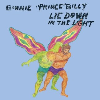 Bonnie 'Prince' Billy - Lie Down In the Light