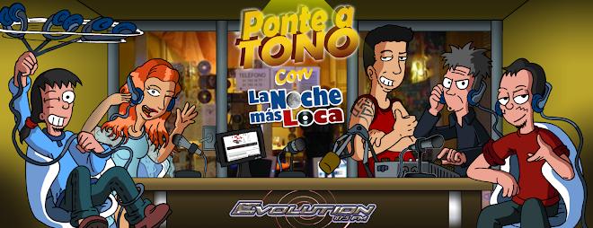 Ponte a Tono, el radioshow