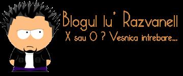 Blogul lu' Razvanell: X sau 0 ? Vesnica intrebare...