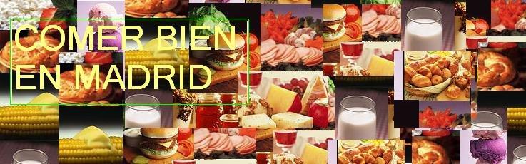 Comer Bien en Madrid