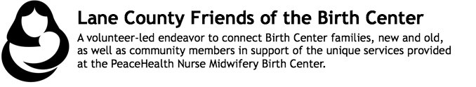 Lane County Friends of the Birth Center