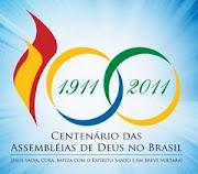 2011 - O ANO DO CENTENÁRIO DA MINHA IGREJA