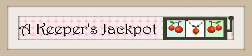 A Keeper's Jackpot