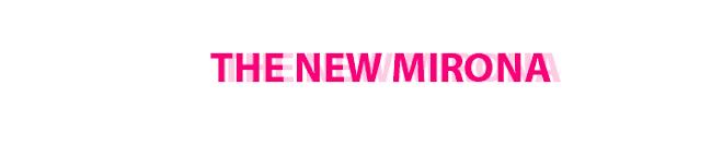 new mirona