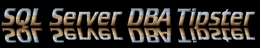SQL Server DBA Tipster