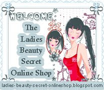 The Ladies Beauty Secret Online Shop http://ladies-beauty-secret-onlineshop.blogspot.com/
