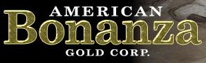 American Bonanza Gold Corp.