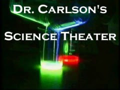 Dr. Carlson&#39;s Science Theater
