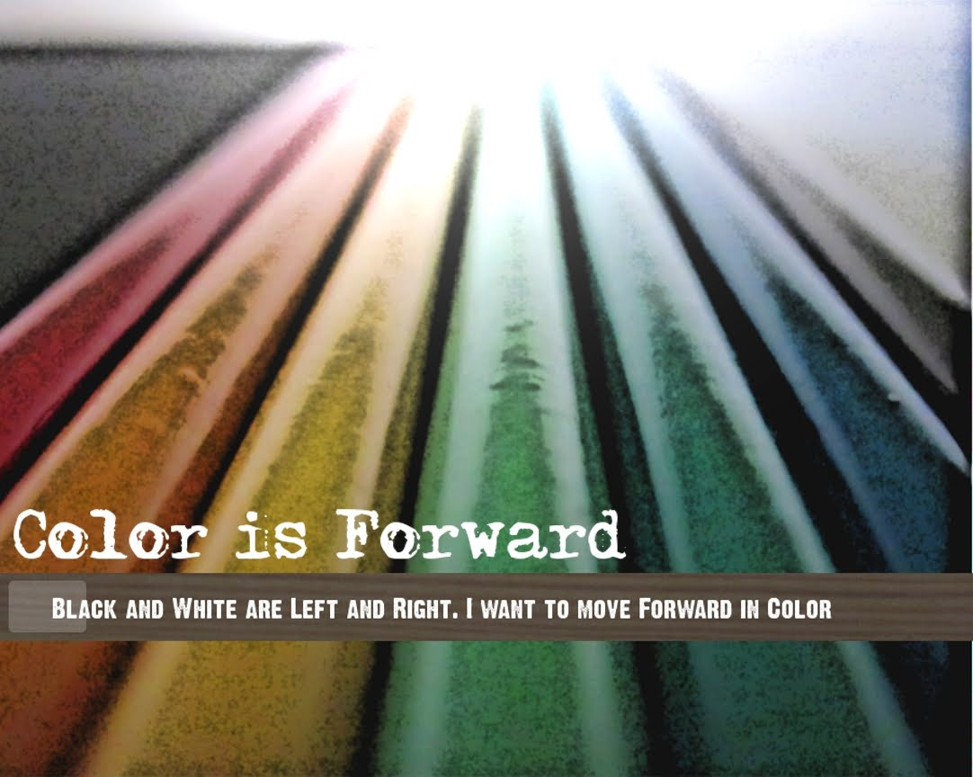 Color Is Forward