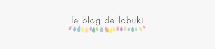 le blog de Lobuki