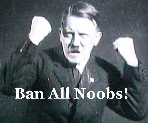 hitler_ban_all_noobs.jpg