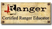 I am a certified Ranger educator