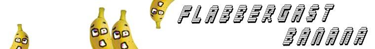 Flabbergast Banana