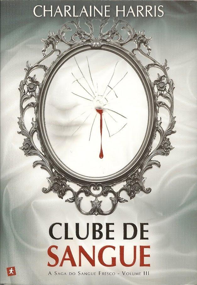 III livro Sangue Fresco- Clube de Sangue Clube+de+Sangue