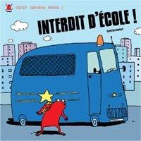 """Petit Crapaud Rouge 1 """" Interdit d'Ecole !"""""""
