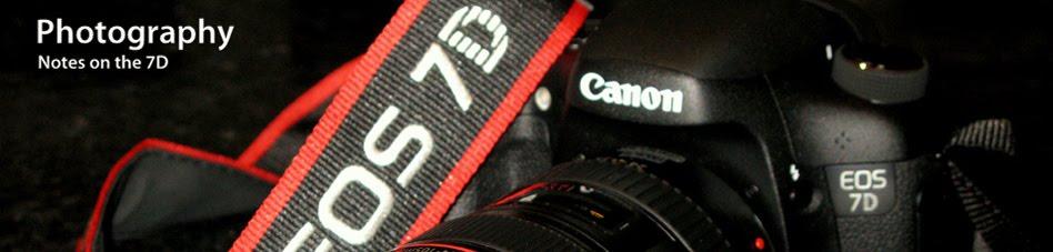 My Canon 7D