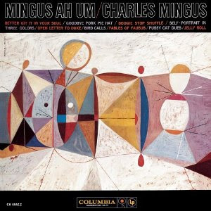 Aquel maravilloso 1959 Mingus+Ah+Um