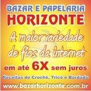 Bazar Horizonte , eu recomendo !!!