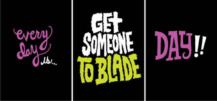 Get Someone To Blade