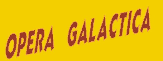 ÓPERA GALÁCTICA