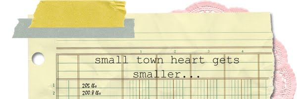 small town heart gets smaller