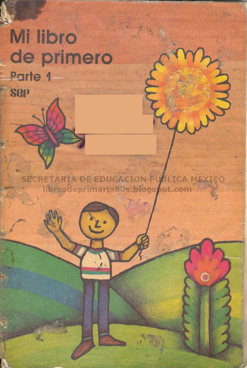 Libros de Primaria de los 80's: Mi libro de primero (1/3)