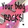 Your Blog Rocks Award