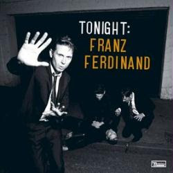 Franz Ferdinand: Tonight (Deluxe edition)