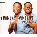 Kay Lay Lay - Tu pues du cul - Franky Vincent