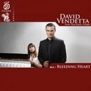 Bleeding heart - David Vendetta