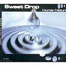 Human nature - Sweet Drop