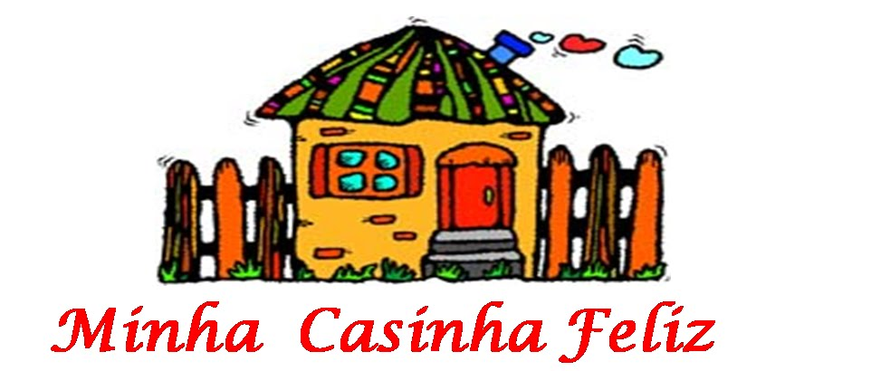 Minha Casinha Feliz