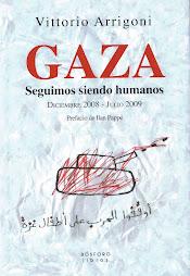 Gaza, seguimos siendo humanos