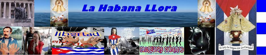 La Habana llora