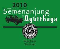 """"""" MERUNGKAP SEJARAH JAWI DARI SEMENANJUNG KE AYUTHAYYA THAILAND 12 feb - 21 feb 2010 """""""