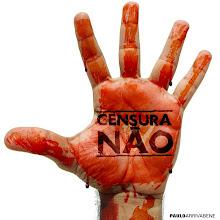 Censura, nunca mais!