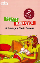 Resaca/Hankover: Un homenaje a Charles Bukowski