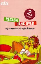 Resaca/Hankover: Un homenaje a Charles Bukowski