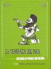 LA VENGANZA DEL INCA: Antología de Poemas con Cocaína