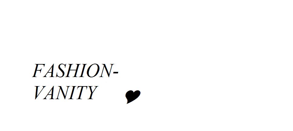 Fashion-Vanity
