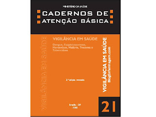 VIGILÂNCIA EM SAÚDE (dengue, hans, malária,esquistossomose, tracoma e tuberculose) .pdf download