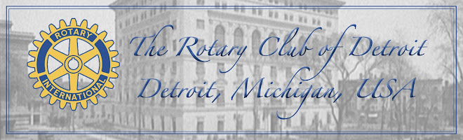 The Rotary Club of Detroit