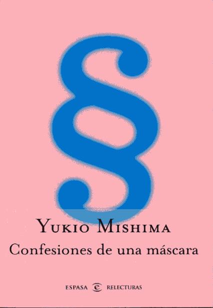 Confeciones de una mascara Confesiones