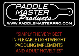 Great Paddles and other spankerific items