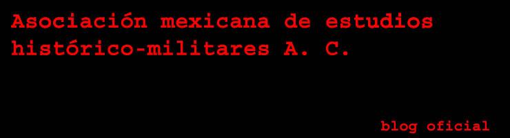 Asociación Mexicana de Estudios HistóricoMilitares